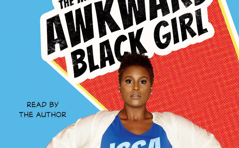 Book Review: The Misadventures Of An Awkward Black Girl - Issa Rae